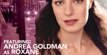 Andrea Goldman starring as Roxanne in Cyrano and filming Guest star in a new pilot